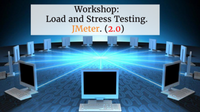 Workshop: Load and Stress Testing. Using JMeter 2.0